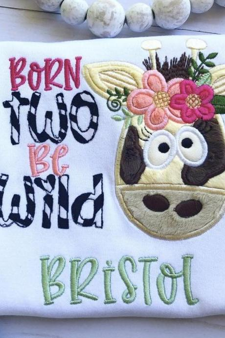 Born Two Be Wild Birthday Shirt / Embroidered Birthday Shirt / Giraffe Birthday Shirt / Custom Embroidered Shirt / Birthday Shirt / Monogram